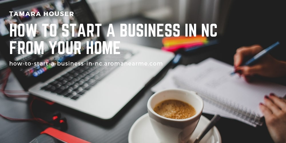 How to start a business in NC from your home